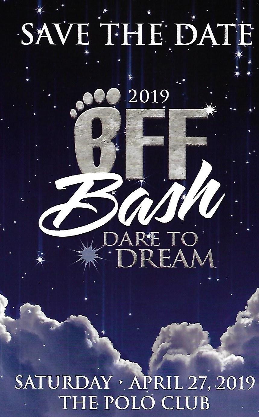 "BFF BASH 4/27/19 ""Dare to Dream!"" – Best Foot Forward Foundation"